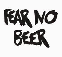 Fear No Beer by fsmooth