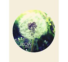 Blow Away Photographic Print