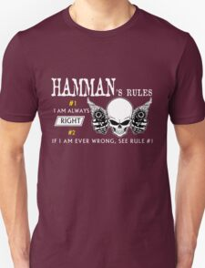 HAMMAN Rule #1 i am always right If i am ever wrong see rule #1- T Shirt, Hoodie, Hoodies, Year, Birthday T-Shirt