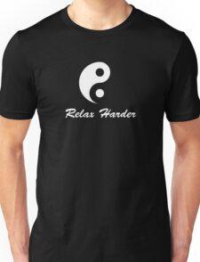 tai chi relax harder Unisex T-Shirt