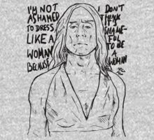 "Iggy Pop quote ""I'm Not Ashamed To Dress Like A Woman Because I Don't Think It's Shameful To Be A Woman"" by wholockism"