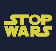 STOP WARS by derP