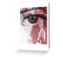 your blood in my eye Greeting Card