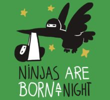 Ninjas are born at night... One Piece - Short Sleeve
