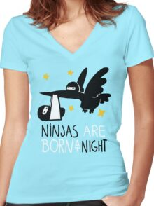 Ninjas are born at night... Women's Fitted V-Neck T-Shirt