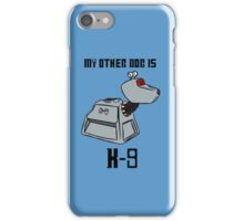 My Other Dog Is K-9 iPhone Case/Skin