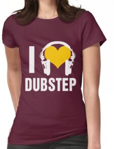 I Love Dubstep (dark) Womens Fitted T-Shirt
