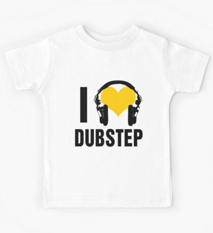 I Love Dubstep  Kids Tee