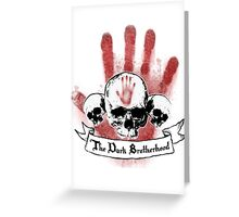 The Dark Brotherhood Greeting Card