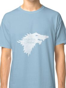 Splinter is Coming Classic T-Shirt