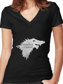 Splinter is Coming Women's Fitted V-Neck T-Shirt