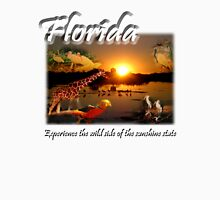 Florida (Experience the Wild Side of the Sunshine State) T-Shirt