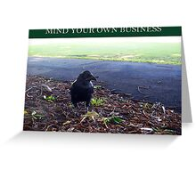 Mind Your Own Business 12 02 13 - Three Greeting Card