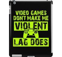 Video Games Don't Make Me Violent... iPad Case/Skin