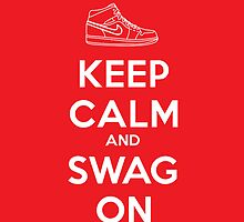 Keep Calm And Swag On Nike by metroemporium