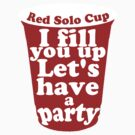Red Solo Cup by sweetsisters