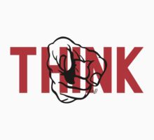 YOU, THINK! by Tai's Tees by TAIs TEEs