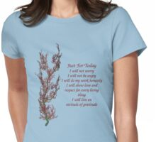 Just For Today Inspirational Quote Flowering Tree Womens Fitted T-Shirt