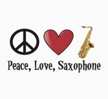 Peace, Love, and Saxophone by shakeoutfitters