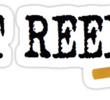Got Reeds?  Sticker