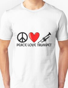 Peace, Love, and Trumpet Unisex T-Shirt