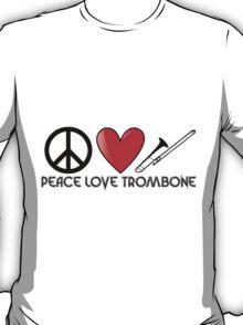 Peace, Love, and Trombone T-Shirt