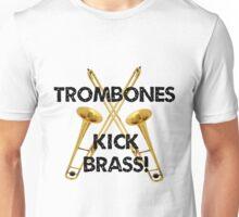 Trombones Kick Brass Unisex T-Shirt
