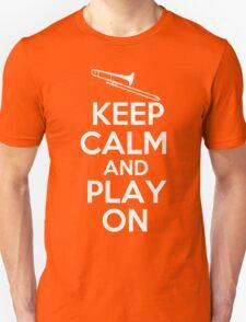 Keep Calm and Play On Trombone T-Shirt