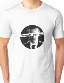 moriartywasreal Unisex T-Shirt