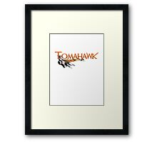Tomahawk Framed Print
