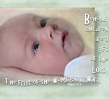 Children are a gift-Ps. 127:3 by vigor