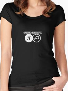 Get Real – Be Rational VRS2 Women's Fitted Scoop T-Shirt