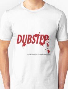 "Dark Passenger Dubstep ""wobble"" Unisex T-Shirt"