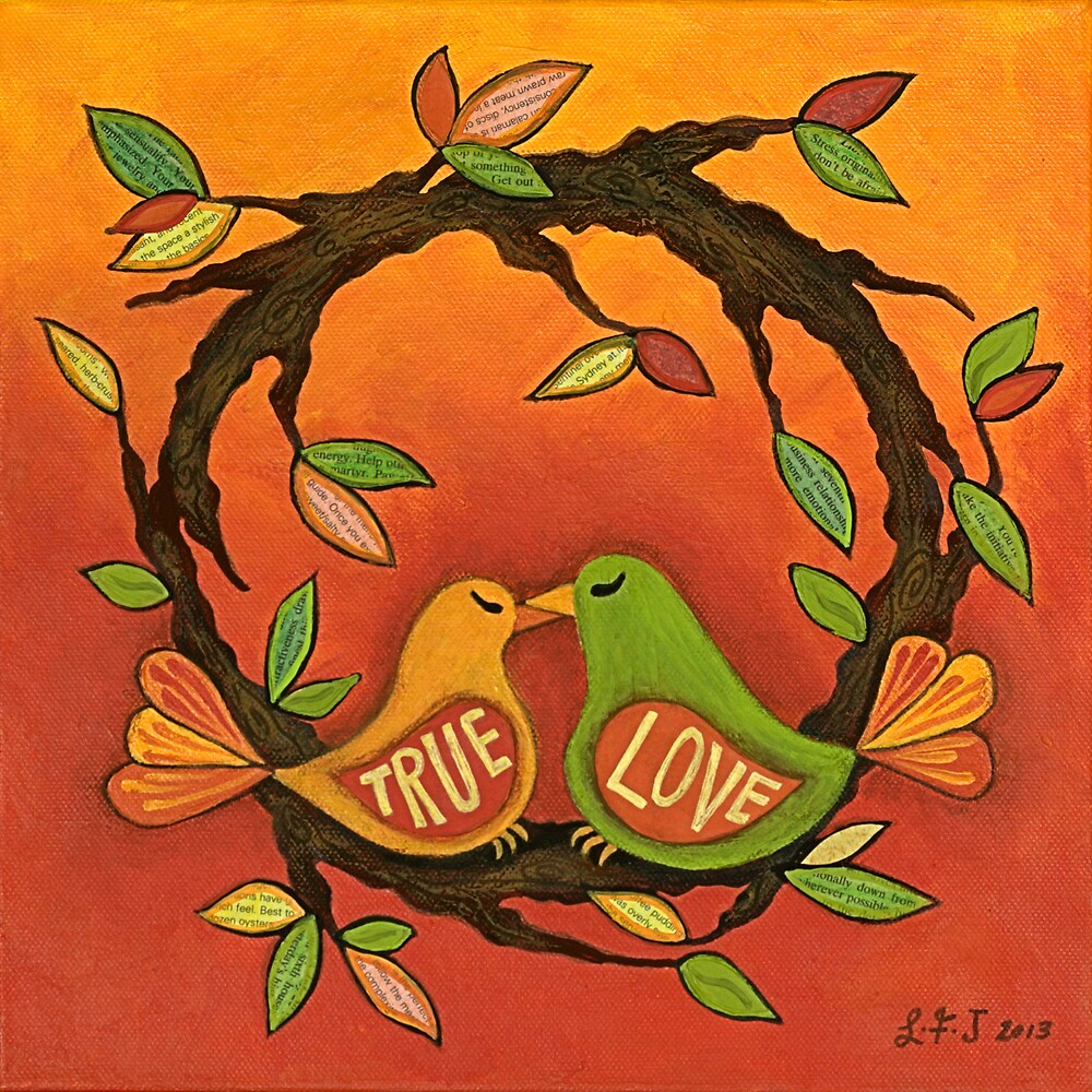 True Love by Lisa Frances Judd~QuirkyHappyArt