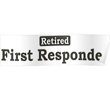 Retired First Responder - Limited Edition Tshirts Poster