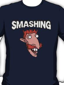Smashing! T-Shirt
