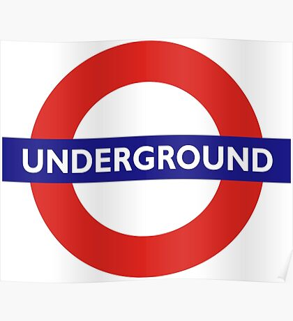 UNDERGROUND, TUBE, LONDON, GB, ENGLAND, BRITISH, BRITAIN, UK Poster