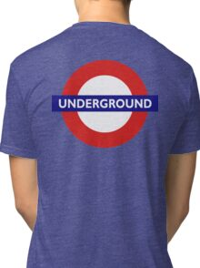 UNDERGROUND, TUBE, LONDON, GB, ENGLAND, BRITISH, BRITAIN, UK on BLACK Tri-blend T-Shirt