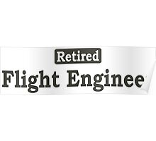 Retired Flight Engineer - Limited Edition Tshirts Poster