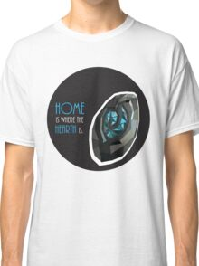 home is where the hearth is. Classic T-Shirt