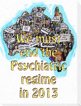 We must end the psychiatric regime in 2013 by Initially NO