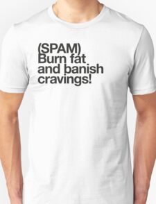 (Spam) Burn fat! (Black type) T-Shirt