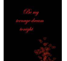 Teenage Dream by aussiecandice