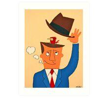 Ode the Mad Men. Bird under the Hat. Art Print