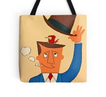 Ode the Mad Men. Bird under the Hat. Tote Bag