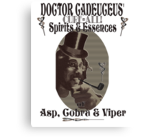 Dr Cadeuceus' Cure-all Snake Oil Canvas Print