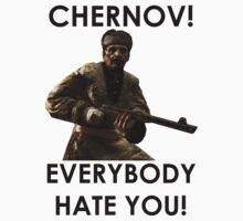 Chernov! T-Shirt by KCulmer