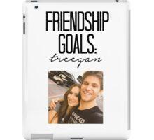 Friendship Goals; Treegan iPad Case/Skin