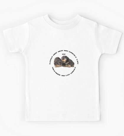 Dogs Make My Life Whole With Cute Rottweiler Puppies Kids Tee