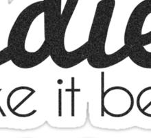 Indies Shake it Better - plain Sticker